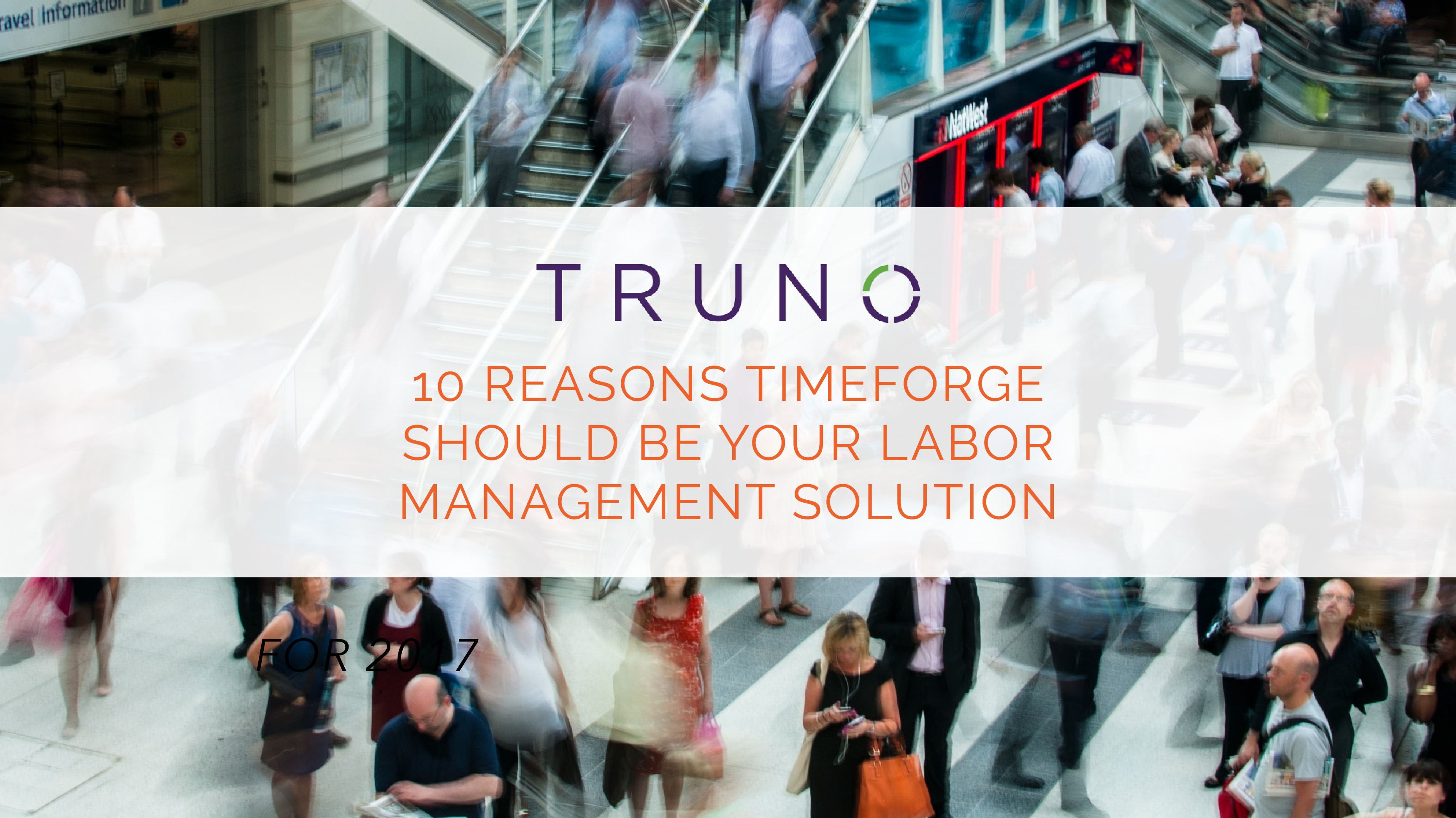 10 Reasons TimeForge Should Be Your Labor Management Solution for 2017 (1).jpg