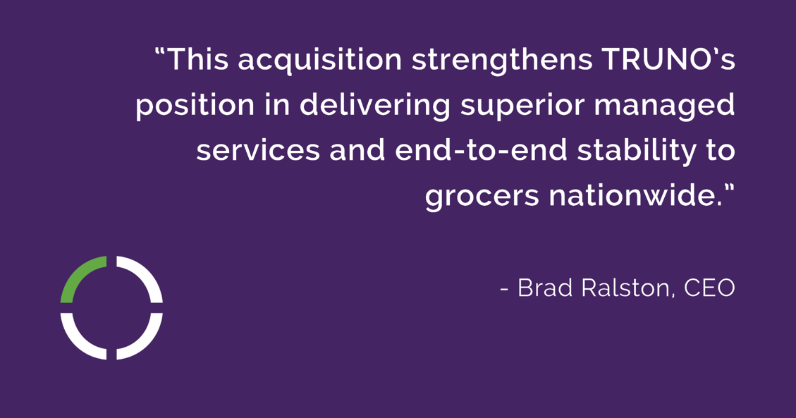 TRUNO Has Entered a Definitive Agreement to Acquire Radius Solutions
