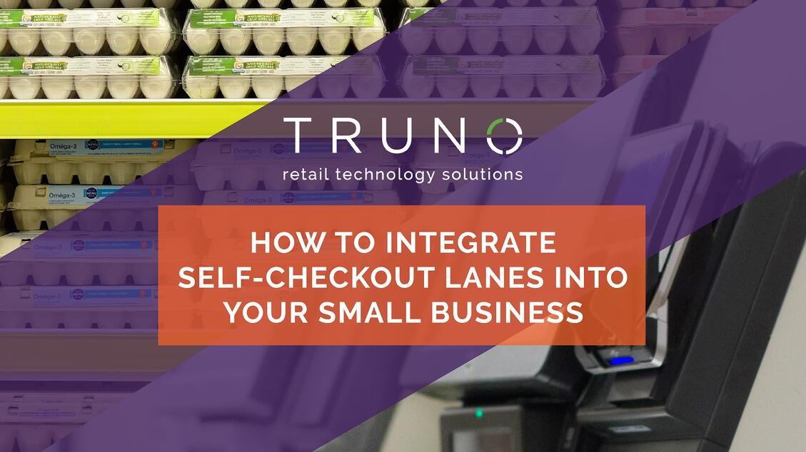 How To Integrate Self-Checkout Lanes Into Your Small Business
