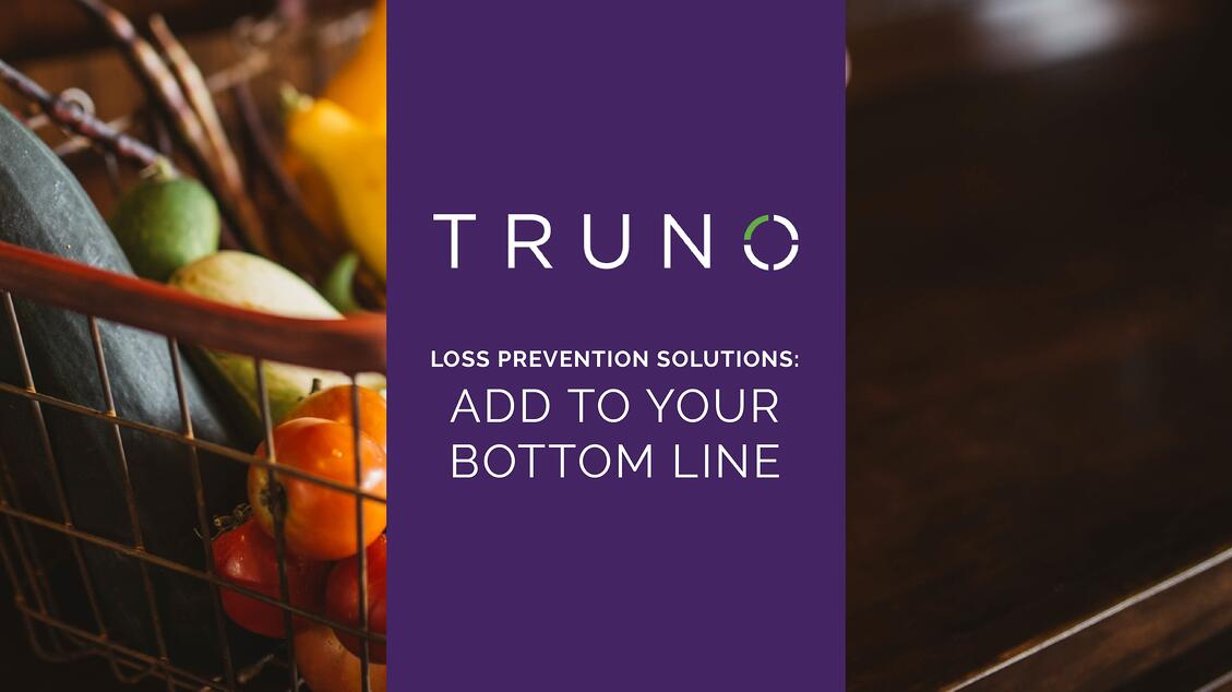 Loss Prevention Solutions: Add to Your Bottom Line