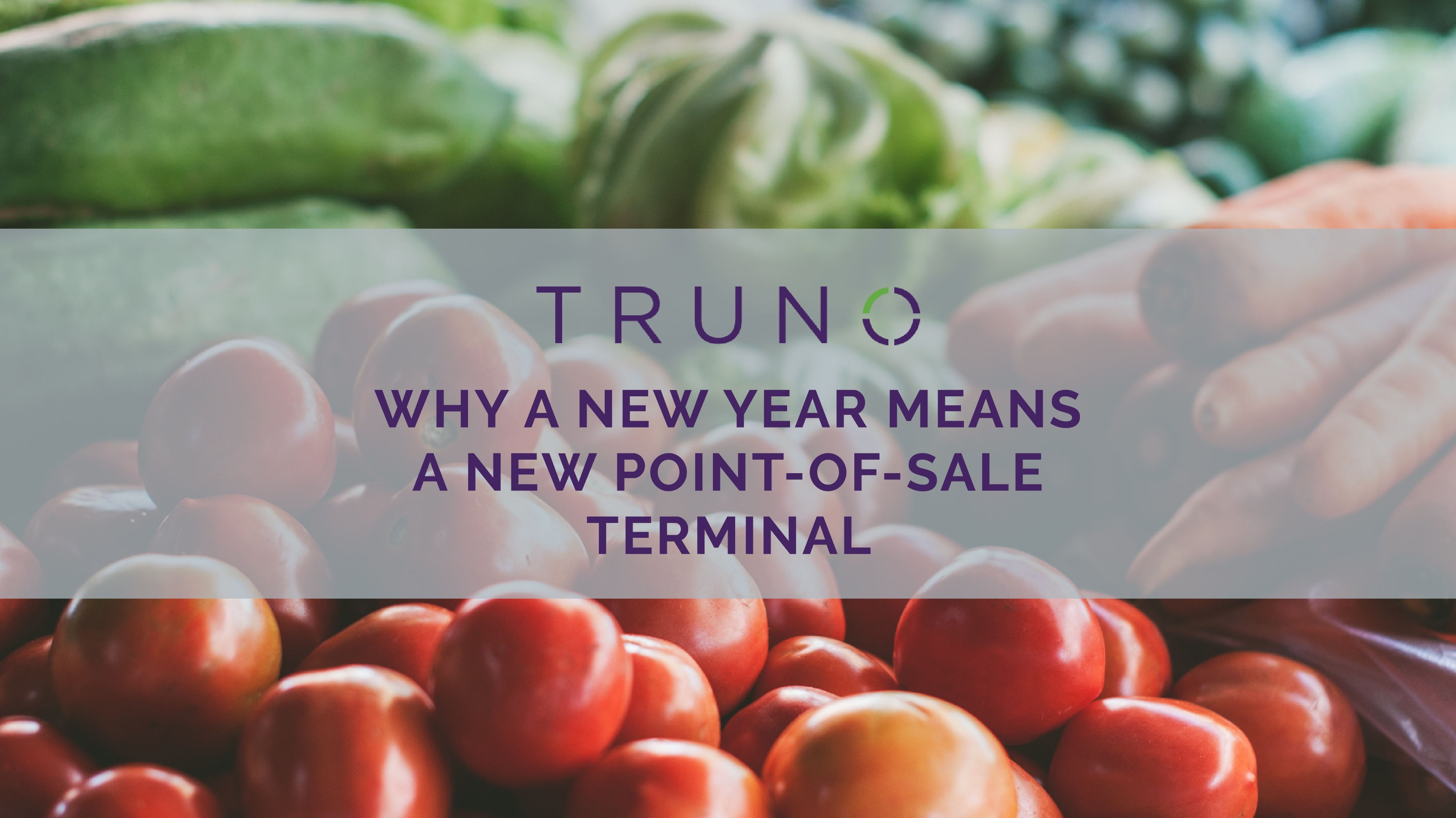 Why a New Year Means a New POS Terminal